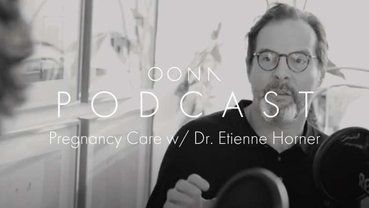 Pregnancy Care, Expectation + Delivery with Dr. Etienne Horner